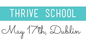 Thrive School Dublin Events