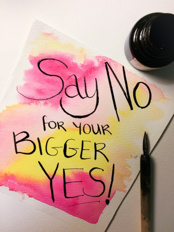say no for your bigger yes